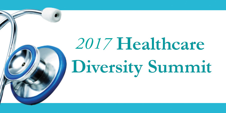 2017 Healthcare Diversity Summits