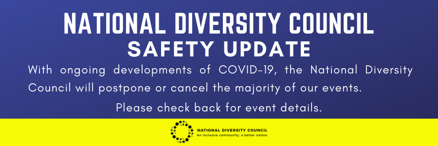 National Diversity Council Safety Update